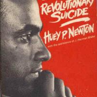 Huey Newton – Revolutionary Suicide